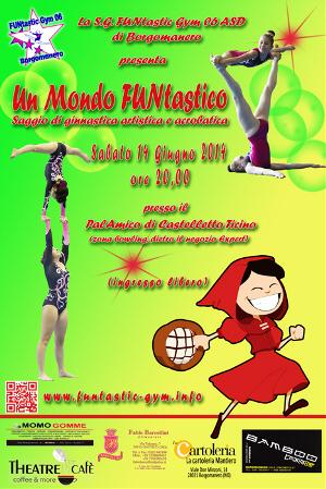 FUNtastic Gym 06, Un Mondo FUNtastico, Saggio 2014
